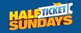 Half Ticket Sundays